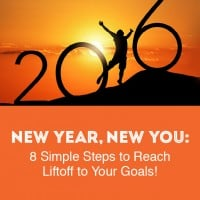 New Year, New You: 8 Simple Steps to Reach LiftOff to Your Goals!