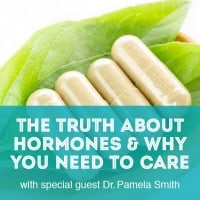 The Truth About Hormones and Why You Need to Care