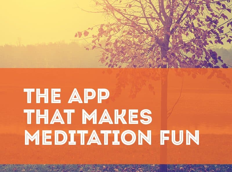 The App That Makes Mediation Fun
