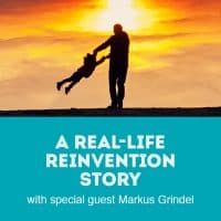 A Real-Life Reinvention Story with special guest Markus Grindel