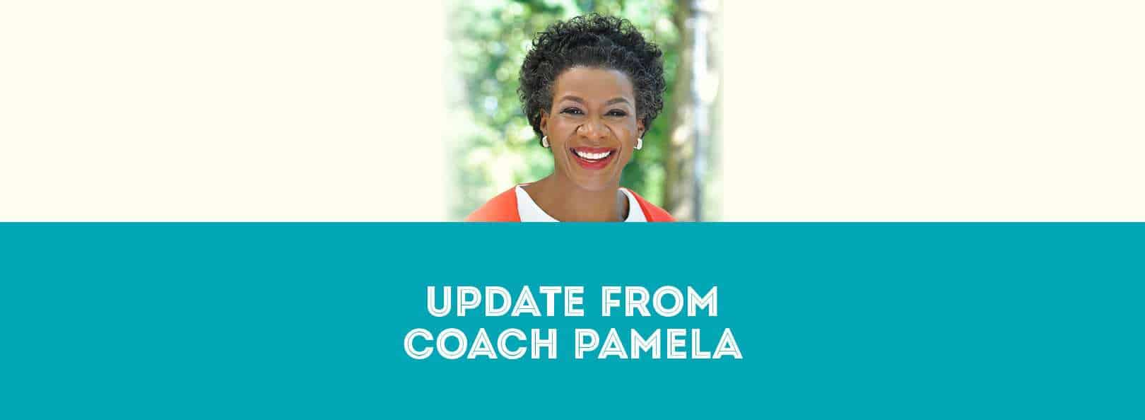 Update from Coach Pamela